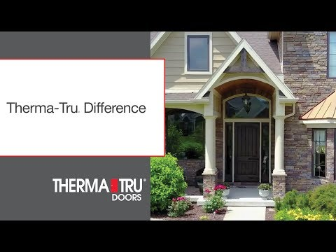 The Therma-Tru Difference